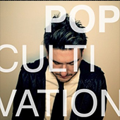 Pop Cultivation