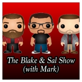 The Blake & Sal Show (with Mark)