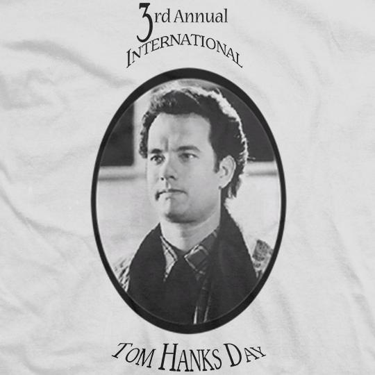 3rd Annual Tom Hanks Day