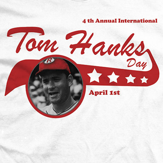 4th Annual Tom Hanks Day
