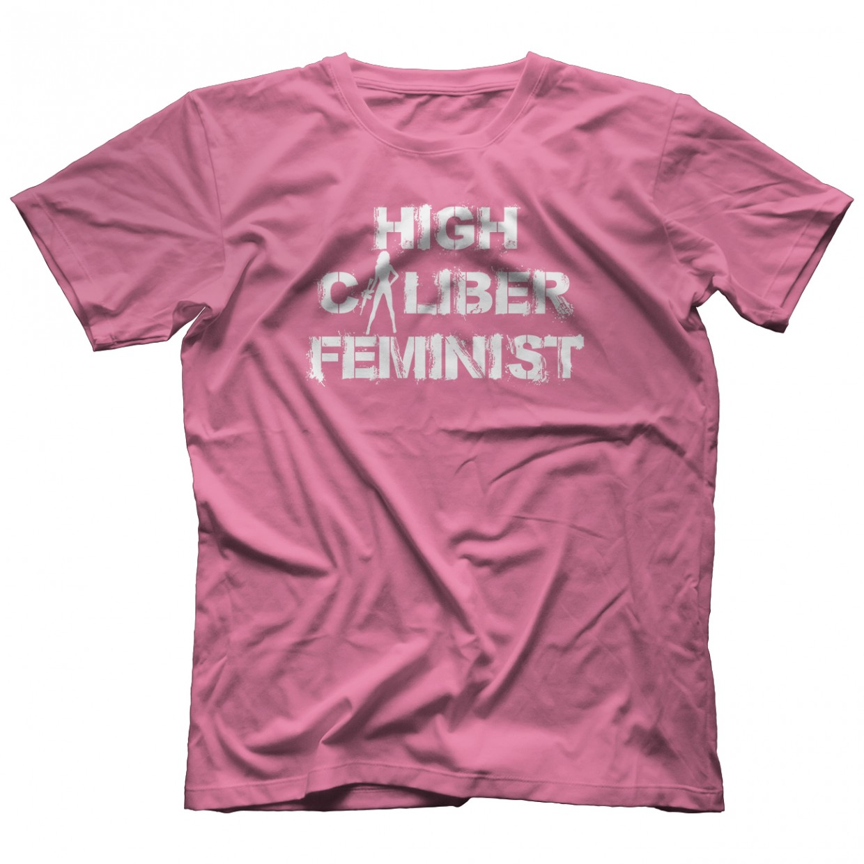 High Caliber Feminist