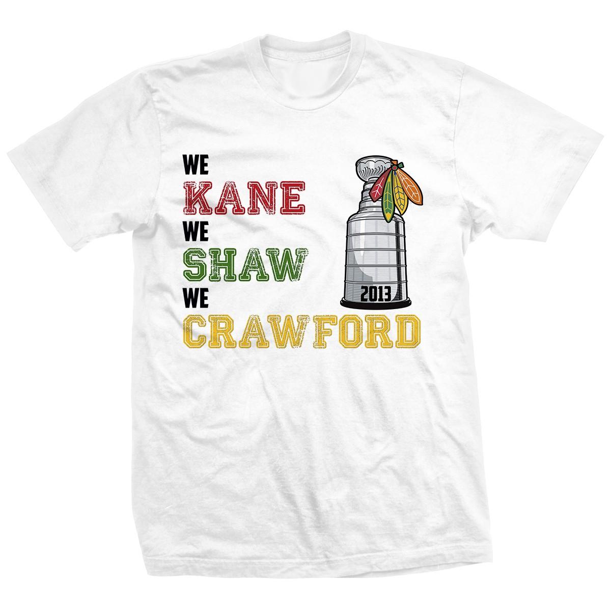 We Kane We Shaw We Crawford