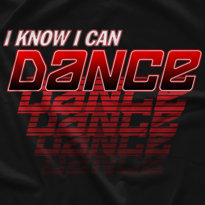 I Know I Can Dance