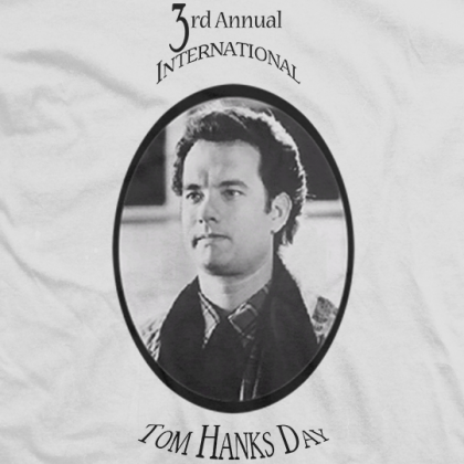 3rd Annual Tom Hanks Day