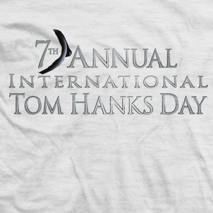 7th Annual Tom Hanks Day