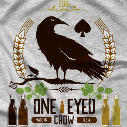 It's Time to Drink One Eyed Crow T-shirt