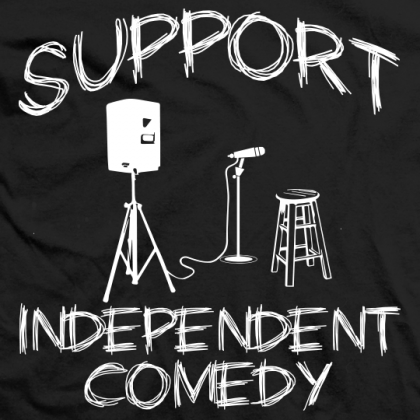 Support Independent Comedy (Black)