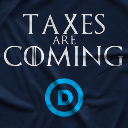 Taxes Are Coming