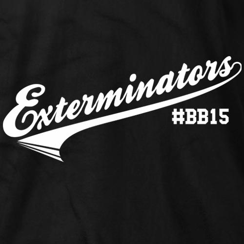 Exterminators #BB15