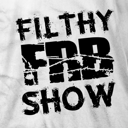 Filthy Show