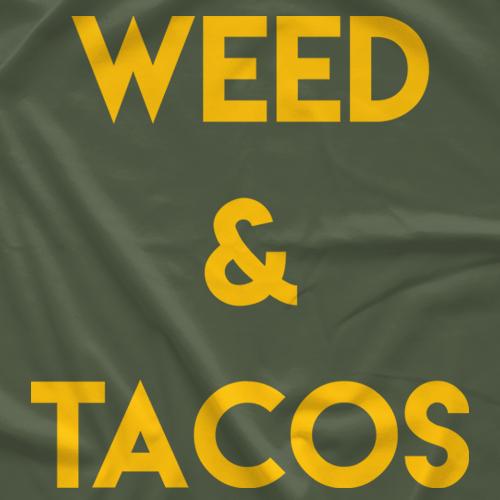 Weed & Tacos