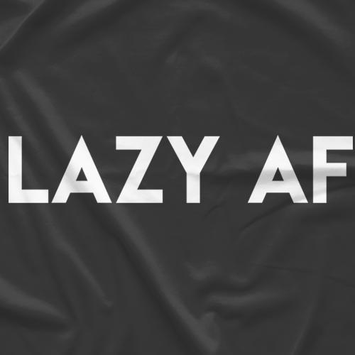Lazy AF