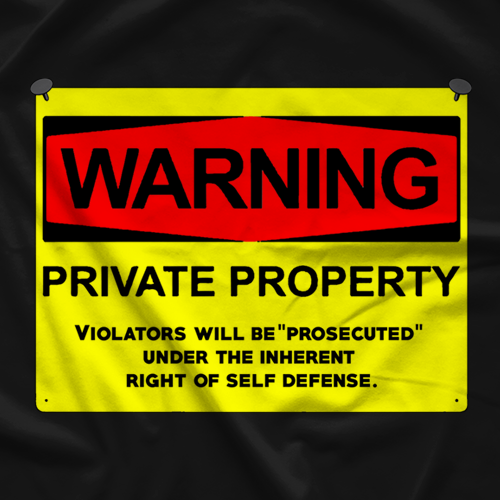 Incite Tees Private Property T-shirt