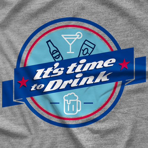 It's Time to Drink - Blue T-shirt