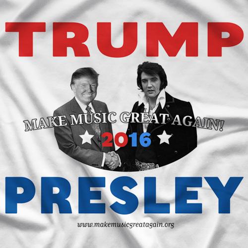 Trump/Presley 2016