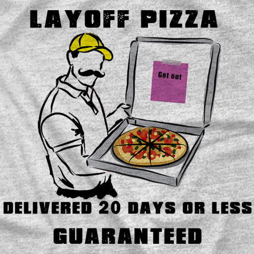 Layoff Pizza