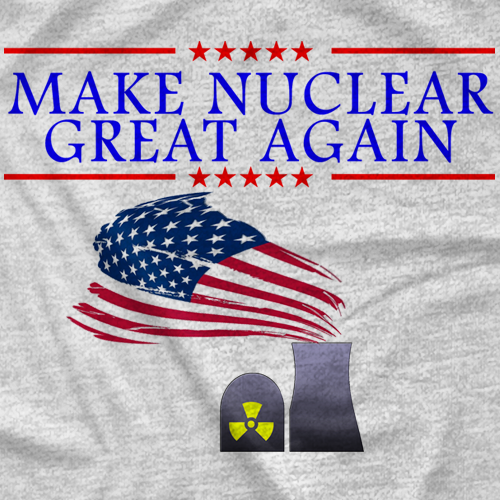 Make Nuclear Great Again