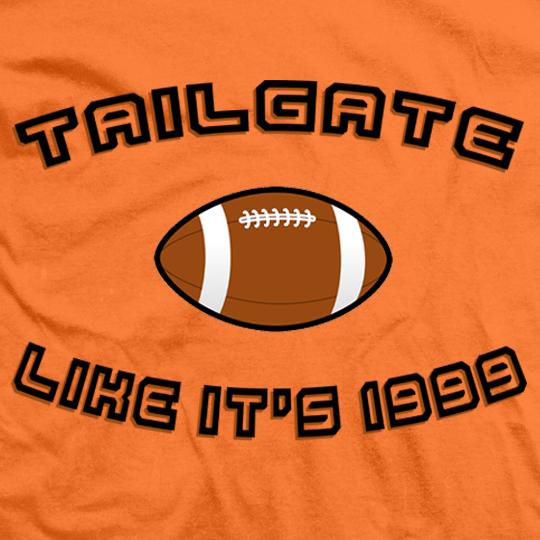 Tailgate Like It's 1999