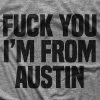 I'm From Austin T-shirt