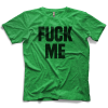 Fuck Me T-shirt