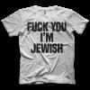 I'm Jewish T-shirt
