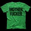 Motherfucker T-shirt