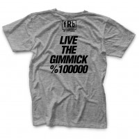 Live The Gimmick T-shirt