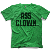 Ass Clown T-shirt