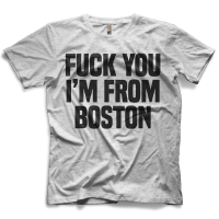 I'm From Boston T-shirt