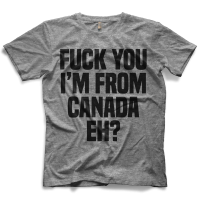 I'm From Canada T-shirt
