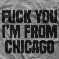 I'm From Chicago T-shirt