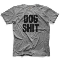 Dogshit T-shirt