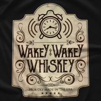 It's Time to Drink Wakey Wakey Whiskey T-shirt