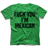 I'm Mexican T-shirt
