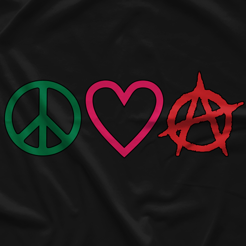 Incite Tees Peace Love Anarchy T Shirt
