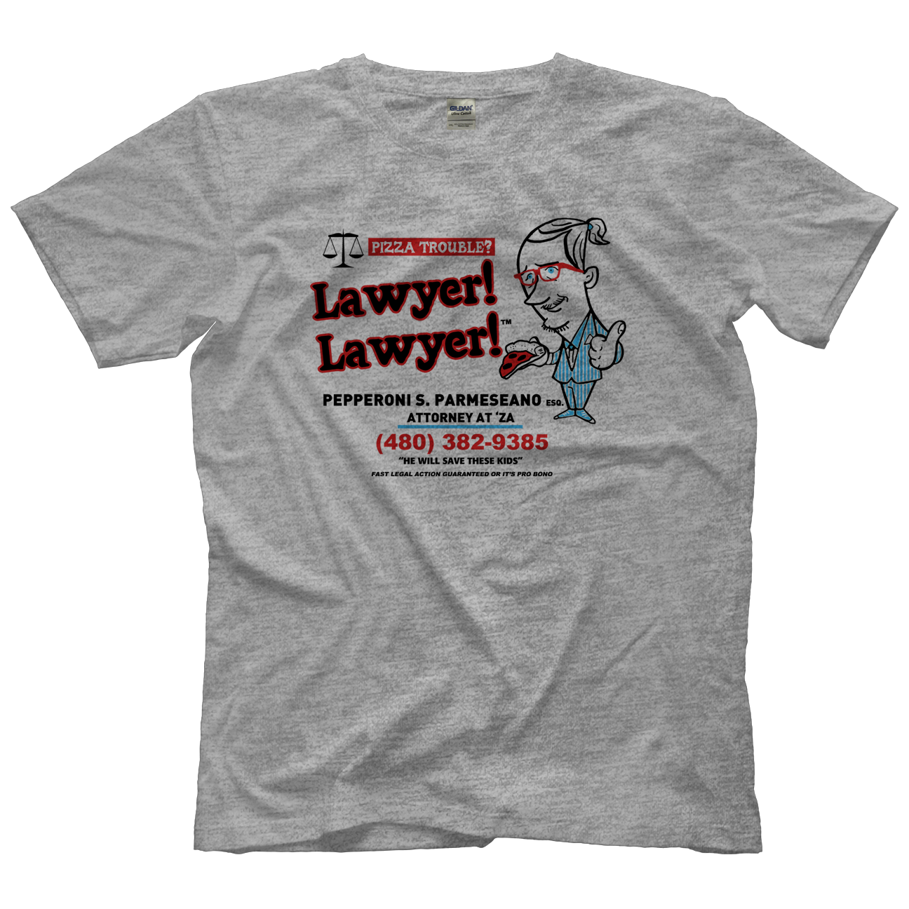 Pod Awful Pizza Lawyer T-shirt